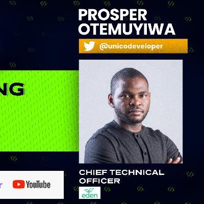 Understanding Developer Relations with Prosper Otemuyiwa: From Shodipo Ayomide