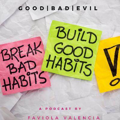 35: Good, Bad and Evil of the Business World