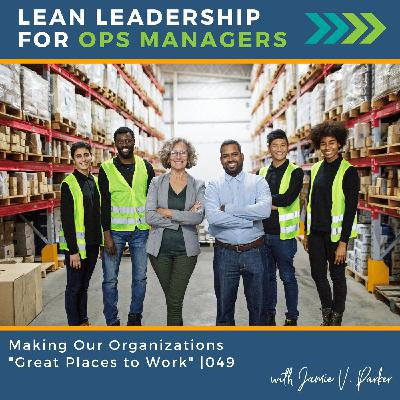 """Making Our Organizations """"Best Places to Work""""   049"""