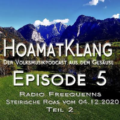 Hoamatklang_Episode_5_Steirische Roas 04.12.2020 Teil 2