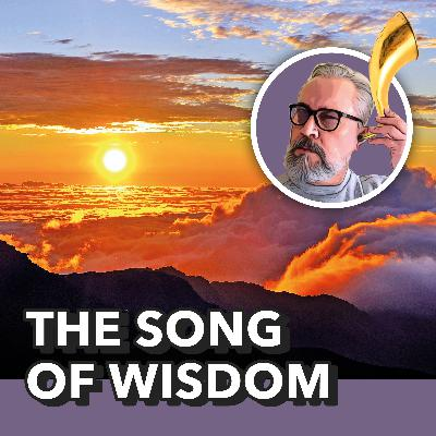 The Song of Wisdom