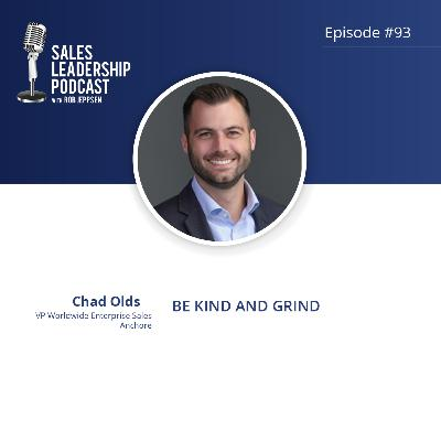Episode 93: #93: Chad Olds of  Anchore — Be Kind and Grind