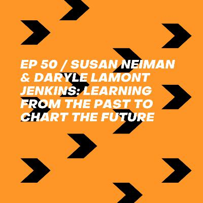 Susan Neiman & Daryle Lamont Jenkins: Learning from the Past to Chart the Future