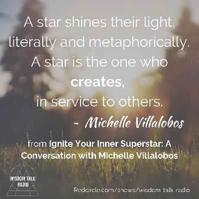 Ignite Your Inner Superstar: A Conversation with Michelle Villalobos