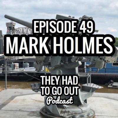 Episode 49: Mark Holmes - Radioman - 210 WMEC Crew - Author