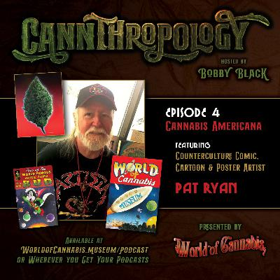 EP. 4 - CANNABIS AMERICANA (with guest Pat Ryan)