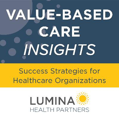 Preparing for Your Value-Based Care Journey