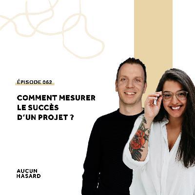 062 – Comment mesurer le succès d'un projet