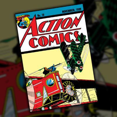 Action Comics #18 (November, 1939)