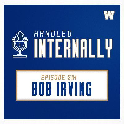 Episode 6 - Bob Irving
