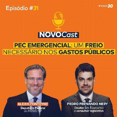 #31 PEC EMERGENCIAL: UM FREIO NECESSÁRIO NOS GASTOS PÚBLICOS
