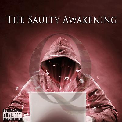 Episode 97: The Saulty Awakening