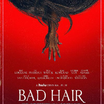 Hulu's 'Bad Hair' (2020) - Seen to be Beweaved!