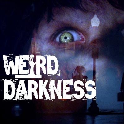 """""""WAS 'THE EXORCIST' CURSED?"""" and 8 More Scary True Paranormal Horror Stories! #WeirdDarkness"""