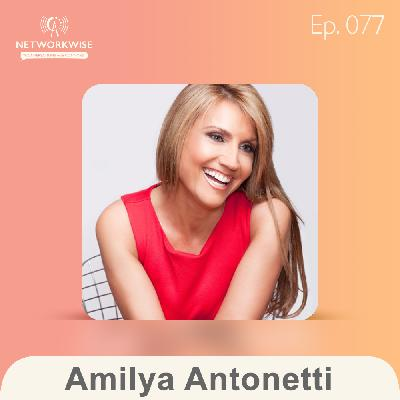 Amilya Antonetti: Find Opportunity When You're Uncomfortable