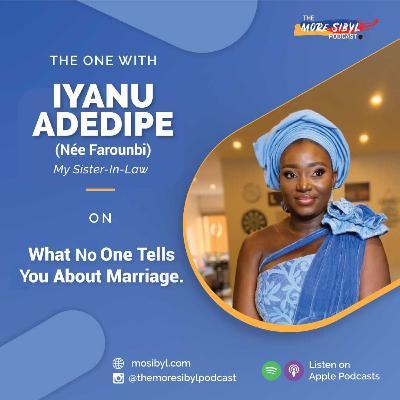 결혼에 관하여  The One with Iyanu Adedipe – On What No One Tells You About Marriage: Episode 28 (2020)