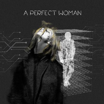 The Perfect Woman  |  همسر ایده آل
