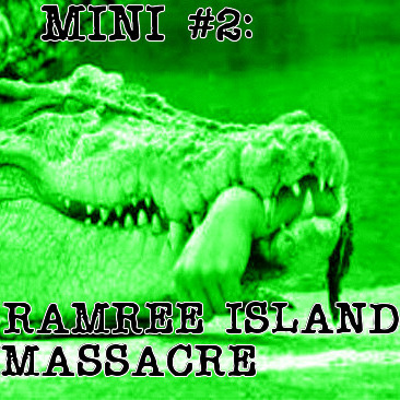 Mini #2: The Ramree Island Massacre