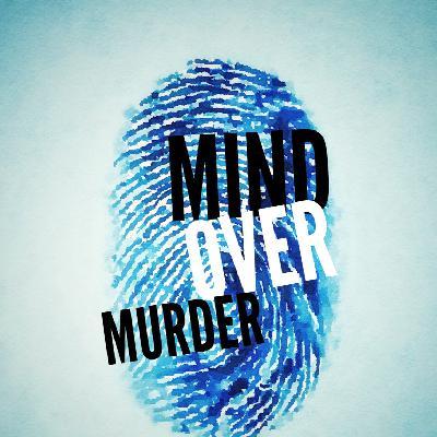 Mind Over Murder Podcast Promo