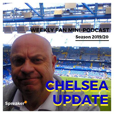 Preview: Chelsea v Newcastle Utd ( 19/10/19 C U #109 )