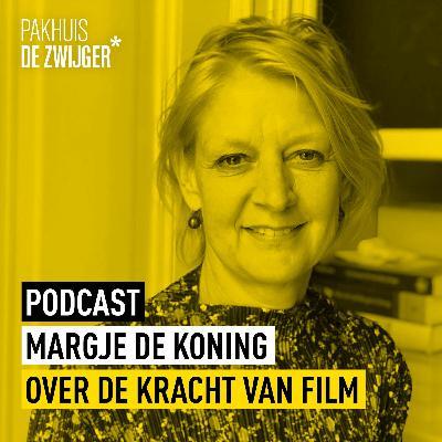Margje de koning over de kracht van film
