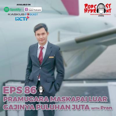 86. Pramugara Maskapai Internasional Gajinya Puluhan Juta? with Pran
