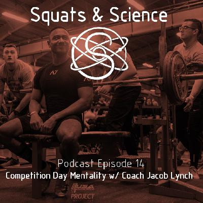 Episode 14 - Competition Day Mentality w/ Coach Jacob Lynch