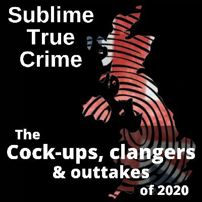 27: Ep 27 - Cock-ups, clangers & outtakes from 2020.