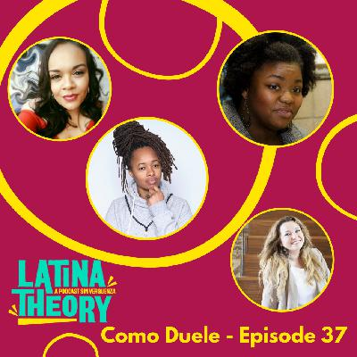 37: Como Duele – Movement Conversations