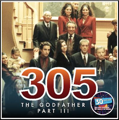 """Episode #305: """"They Pulled Me Back In"""" 