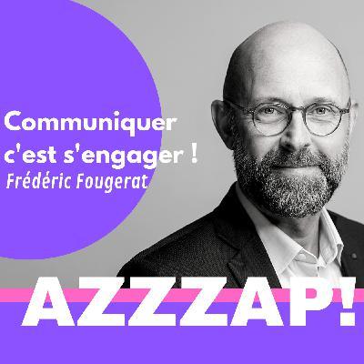 Comment réussir la communication de son entreprise ? Frédéric Fougerat, Directeur de la Communication et RSE de Foncia