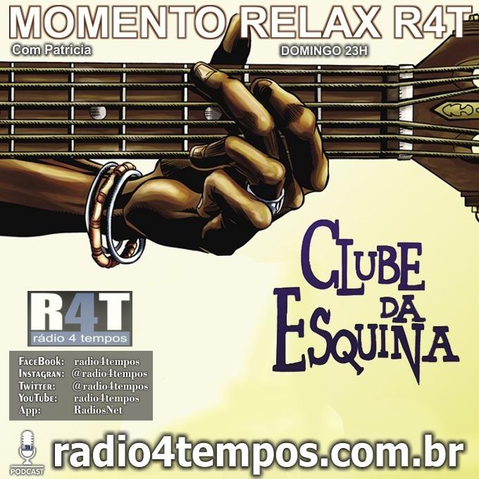 Rádio 4 Tempos - Momento Relax 159:Rádio 4 Tempos