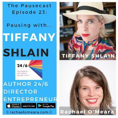 The Pausecast Ep. 23 Tiffany Shlain Author of 24/6