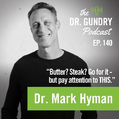 Dr. Hyman: Butter? Steak? Go for it - but pay attention to THIS