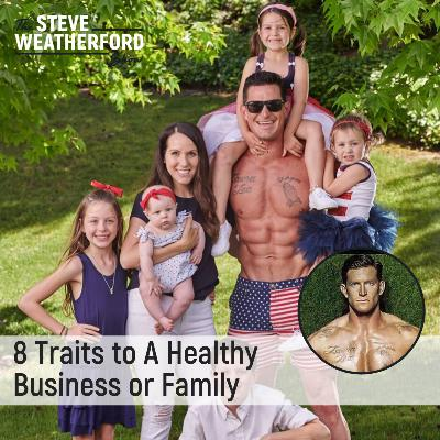8 Traits to A Healthy Business or Family