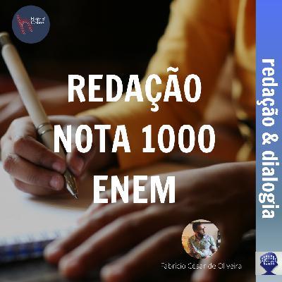 Redação nota 1000: ENEM (Redação&Dialogia)