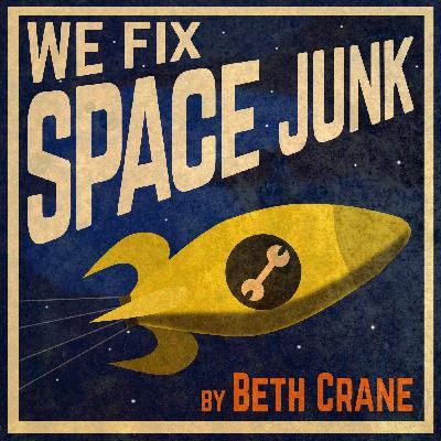 Presenting: We Fix Space Junk