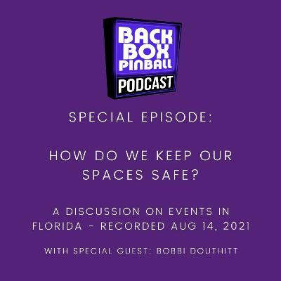 Special Episode: How do we keep our spaces safe?