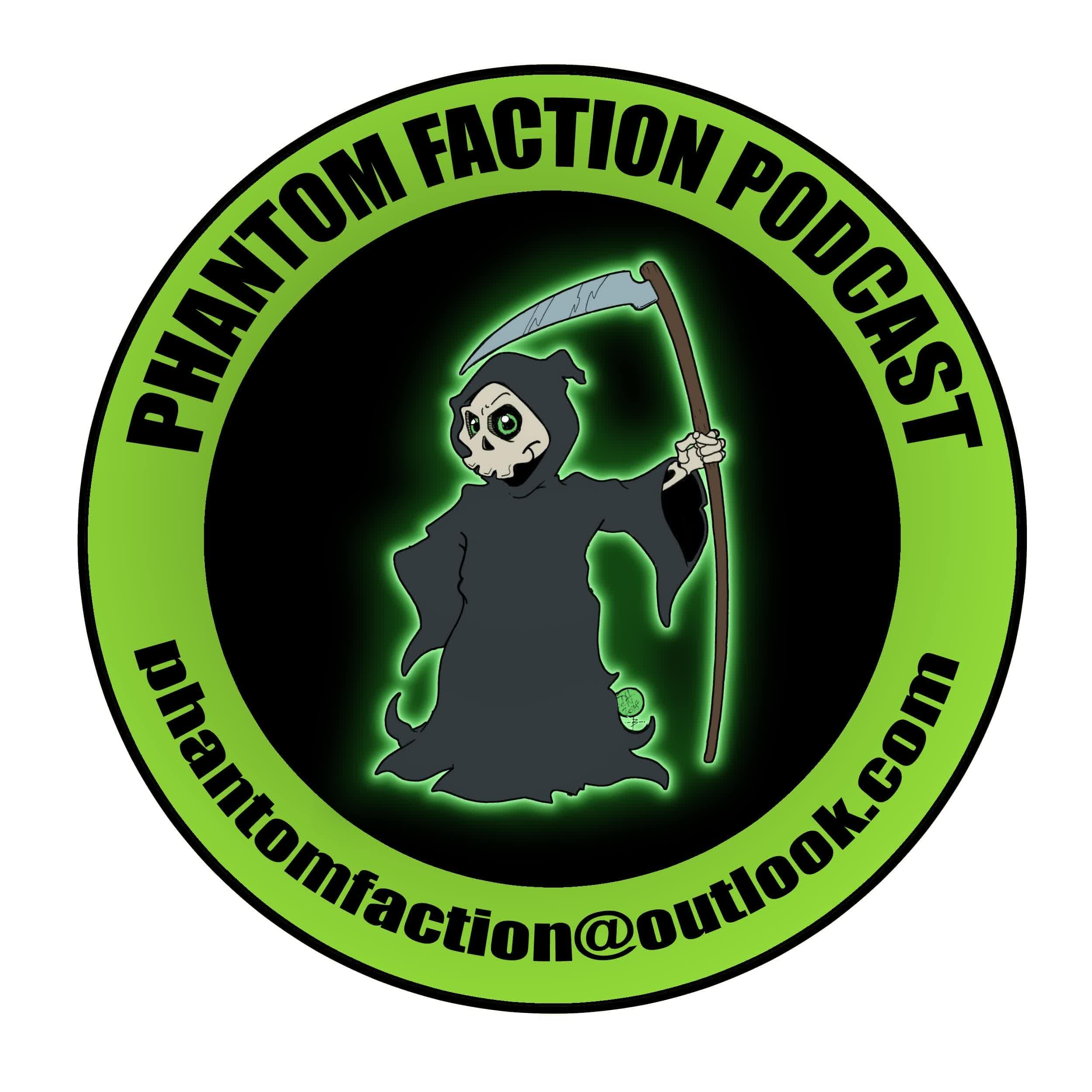 Phantom Faction Podcast - paranormal