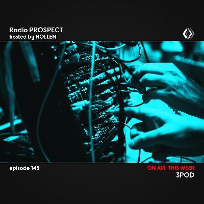 RadioProspect 145 - 3Pod