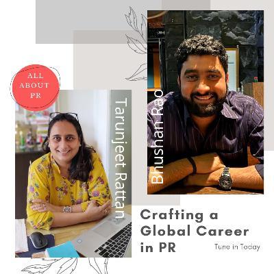 Ep 15 : Crafting A Global PR Career