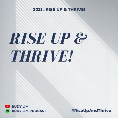 2021 : Rise UP & THRIVE!
