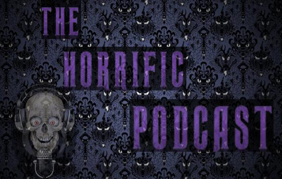 Horrific Podcast #127 An American Mary Reunion (Sinister Creature Con 2017)