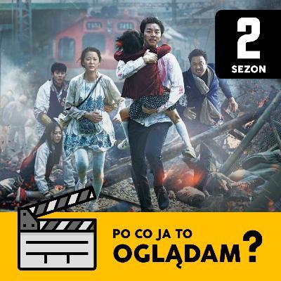 Zombie Express (2016), czyli koreański dramat z nieumarłymi sprinterami | Po Co Ja To Oglądam? S02E03