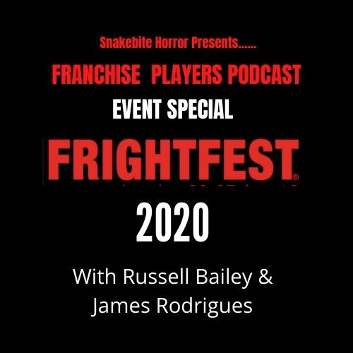 Franchise Players Special: Frightfest 2020