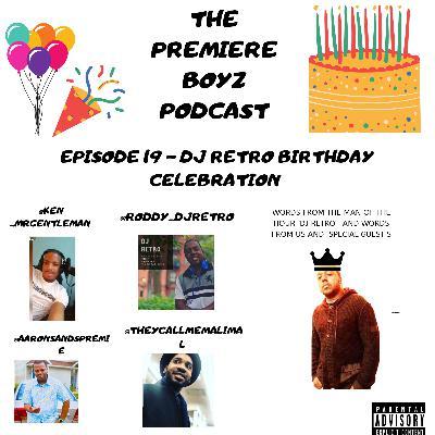Episode 19 - dj retro birthday celebration 12/4/2020