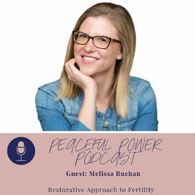 Melissa Buchan- Restorative Approach to Fertility