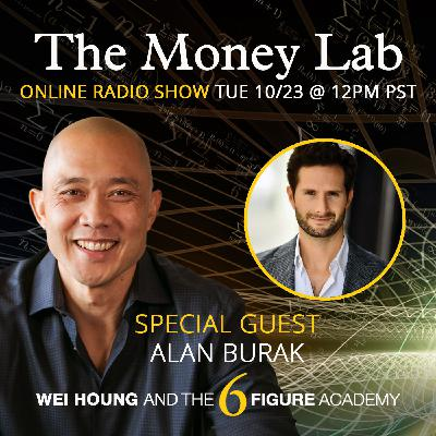 """Episode #85 - The """"Going Broke To Be Wealthy"""" Money Story with guest Alan Burak"""