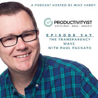 The Transparency Wave with Paul Pagnato