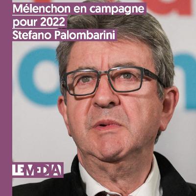 D'intérêt public   Mélenchon en campagne pour 2022   Stefano Palombarini